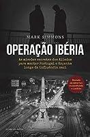Operação Ibéria (Portuguese Edition)