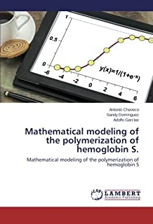 Mathematical modeling of the polymerization of hemoglobin S.: Mathematical modeling of the polymerization of hemoglobin S