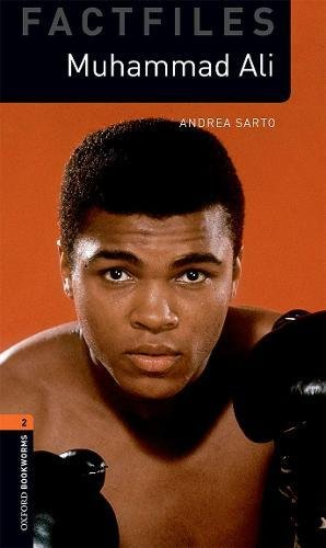 Oxford Bookworms Library: Level 2:: Muhammad Ali: Graded readers for secondary and adult learners