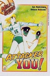 STARLIGHT N.125 - ATTACKER YOU - MILA & SHIRO N. 1