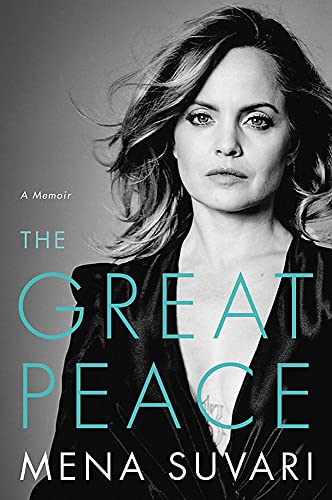 Compare Textbook Prices for The Great Peace: A Memoir  ISBN 9780306874529 by Suvari, Mena