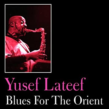 Blues for the Orient