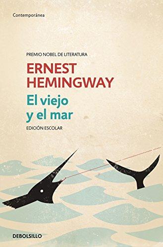 El viejo y el mar (edición escolar) (Contemporánea)
