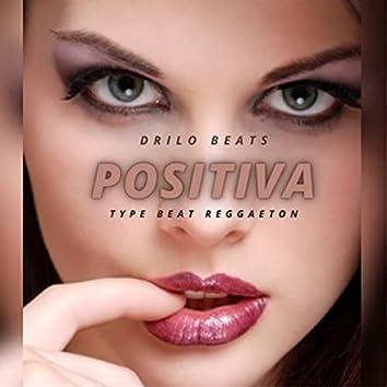 Positiva (Type Beat Reggaeton)