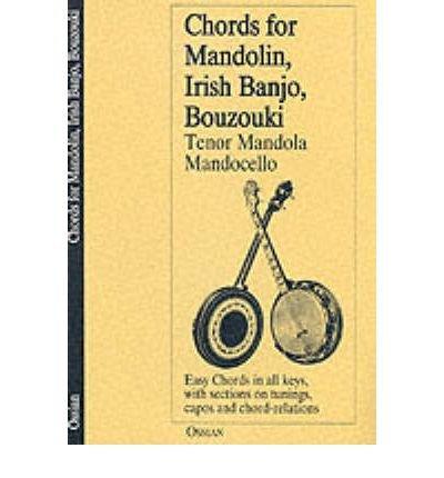 (Chords for Mandolin, Irish Banjo, Bouzouki, Tenor Mandola,