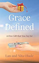 GRACE DEFINED: A Free Gift that You Pay for (Quick Nuggets)