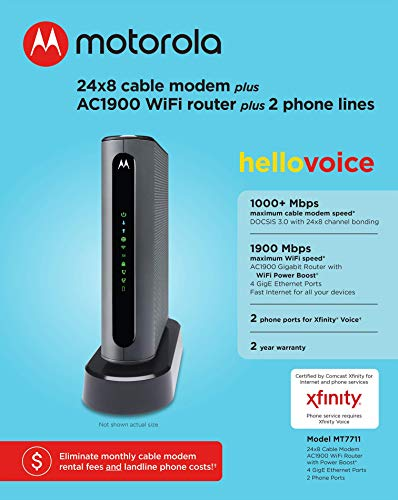 Motorola MT7711 24X8 Cable Modem/Router with Two Phone Ports, DOCSIS 3.0 Modem, and AC1900 Dual Band WiFi Gigabit Router… 3 Built-in AC1900 Wireless Router - This 24X8 DOCSIS 3.0 cable modem comes integrated with an AC1900 Dual-Band (2.4GHz and 5GHz) Gigabit Router and two Xfinity Voice-compatible phone ports for ultimate range and performance. This product is approved by Comcast for Xfinity Internet and Voice, and recommended by Comcast for Xfinity Internet service speeds up to 600 Mbps. Flexible Compatibility - The MT7711 provides shared Internet access for WiFi devices including smartphones, notebooks, tablets, and more. Four 10/100/1000 Gigabit Ethernet LAN ports provide wired connections to Windows and Mac computers and other Ethernet-capable devices. A Broadcom cable modem chipset provides security from Denial of Service attacks. Requires Comcast Xfinity Internet Service - Approved by and for use with Comcast Xfinity and Xfinity X1. This product will not work with any other Internet service provider.