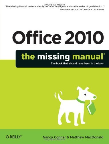 Office 2010: The Missing Manual (Missing Manuals) (English Edition)
