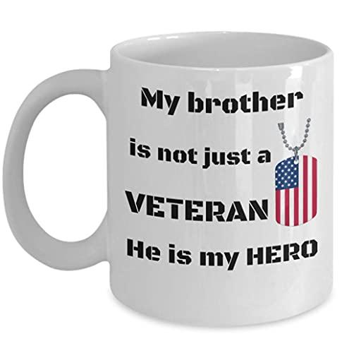 Regalo taza de café del día de los veteranos - Mi hermano no es solo un veterano, él es mi héroe - DD 214 Idea de regalo inspiradora de Hermanos en armas para veteranos - Familia militar 11 oz fuerzas