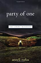 Party of One: The Loners` Manifesto