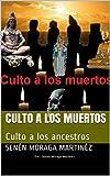 Culto a los muertos : Culto a los ancestros