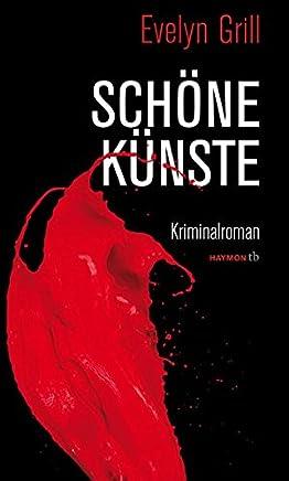 Sch�ne K�nste: Kriminalroman (HAYMON TASCHENBUCH)
