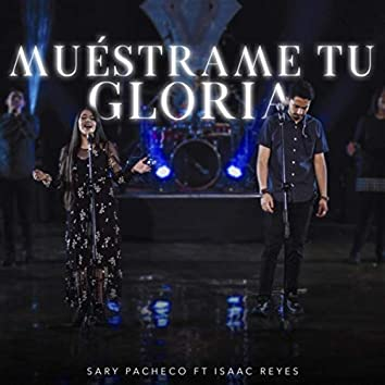 Muéstrame Tu Gloria (feat. Isaac Reyes)