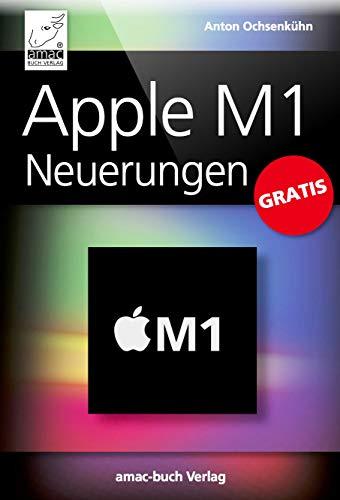 Apple M1 Neuerungen GRATIS