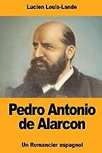 Pedro Antonio de Alarcon (French Edition)