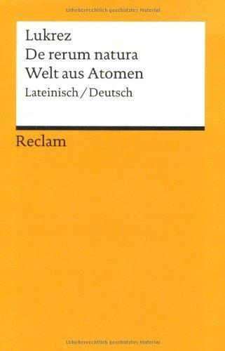 Die Welt aus Atomen / De rerum natura. by Lukrez Karl Büchner(1973-01-01)