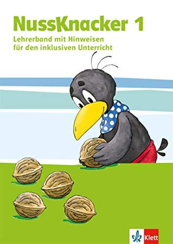 Nussknacker 1. Ausgabe Sachsen und Thüringen: Lehrerband (Hinweise zum Schülerbuch). Teil 1 Klasse 1 (Nussknacker. Ausgabe für Sachsen und Thüringen ab 2015)