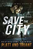 Save the City (Save the Humans Book 1)