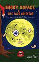 Nicky Noface & the Face Critters: The Boy Who Lost His Senses 1