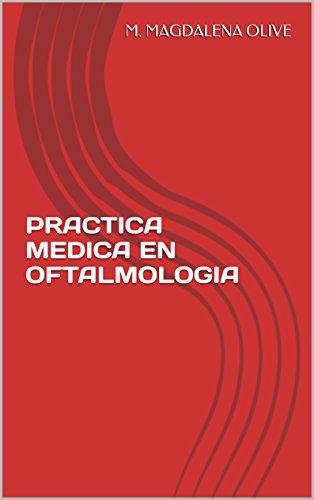PRACTICA MEDICA EN OFTALMOLOGIA
