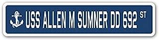 USS ALLEN M SUMNER DD 692 Street Sign Navy Ship Veteran Sailor Vet Usn Gift - Sticker Graphic - Auto, Wall, Laptop, Cell Sticker