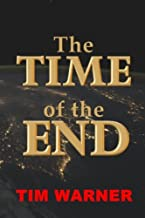 Best tim warner time of the end Reviews