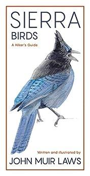 Sierra Birds: A Hiker's Guide by [John Muir Laws]