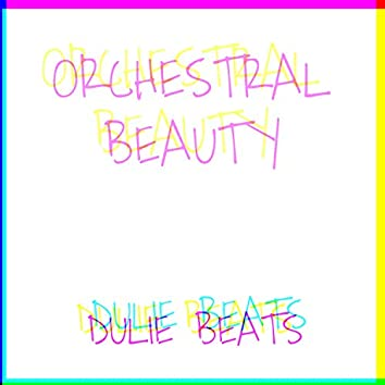 Orchestral Beauty