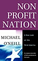 Nonprofit Nation: A New Look at the Third America (The Jossey-Bass Nonprofit and Public Management Series)