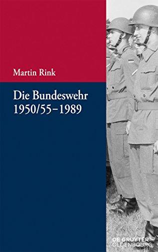 Die Bundeswehr 1950/55-1989 (Beiträge zur Militärgeschichte – Militärgeschichte kompakt 6)