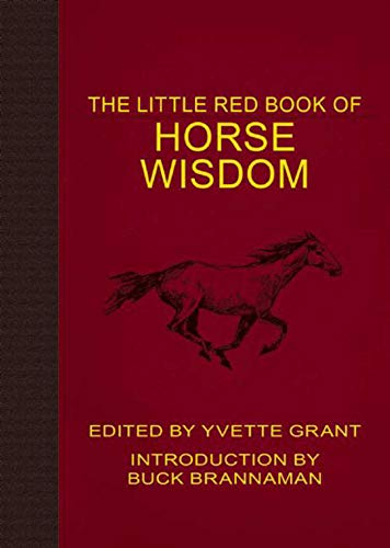 The Little Red Book of Horse Wisdom (Little Red Books)