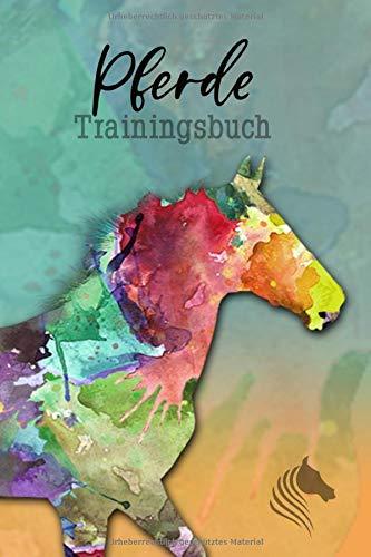 Pferde Trainingsbuch: Pferde Tagebuch | Reitertagebuch 2020 | Trainingstagebuch Pferd | Trainingsplan Pferde | XXL 400 Seiten (365 T.+) | A5 cremefarbenes Inlay