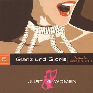 Glanz und Gloria (Just4Women) Titelbild