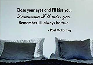 CECILIAPATER Close Your Eyes Love Quote Decal Sticker Wall Vinyl Art Music Lyrics Home Decor Inspirational John Lennon Paul McCartney