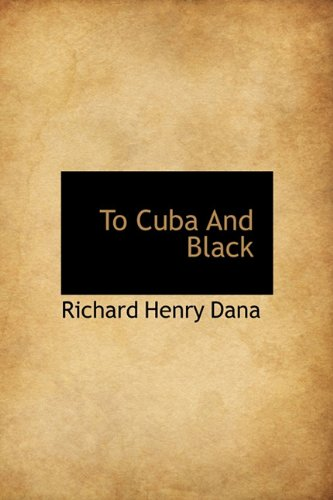 To Cuba and Black