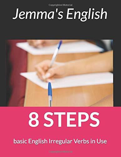 8 STEPS: basic English Irregular Verbs in Use