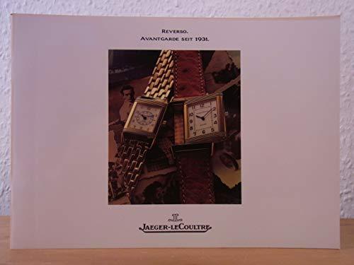 Jaeger-LeCoultre. Reverso. Avantgarde seit 1931. Katalog 1989 mit beiliegender Preisliste DM August 1990
