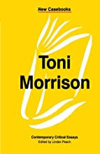 Toni Morrison: Contemporary Critical Essays