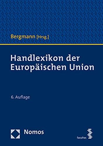 Handlexikon Der Europaischen Union (German Edition)