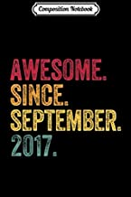 Composition Notebook: Awesome Since September 2017 2nd Birthday Gift Vintage Retro  Journal/Notebook Blank Lined Ruled 6x9 100 Pages