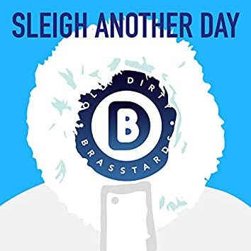 Sleigh Another Day - EP