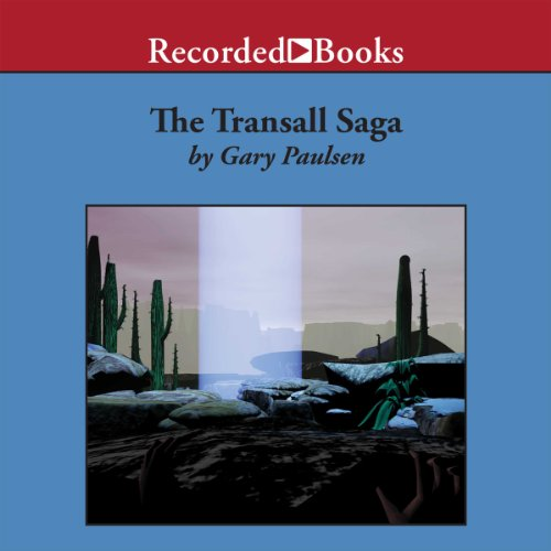 The Transall Saga                   By:                                                                                                                                 Gary Paulsen                               Narrated by:                                                                                                                                 Johnny Heller                      Length: 5 hrs and 53 mins     181 ratings     Overall 4.6