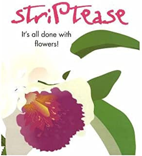 Striptease: It's All Done with Flowers (Paperback) - Common