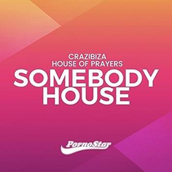 Somebody House
