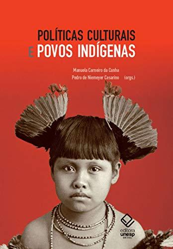 Políticas culturais e povos indígenas