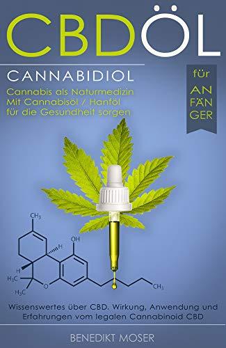 CBD Öl Buch: Cannabis (CBD,...