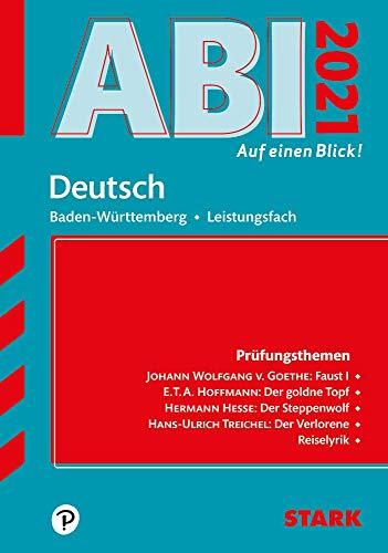 STARK Abi - auf einen Blick! Deutsch Baden-Württemberg 2021