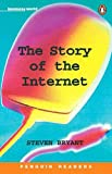The Story of the Internet (Penguin Readers: Level 5)