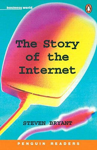The Story of the Internet (Penguin Readers: Level 5)の詳細を見る