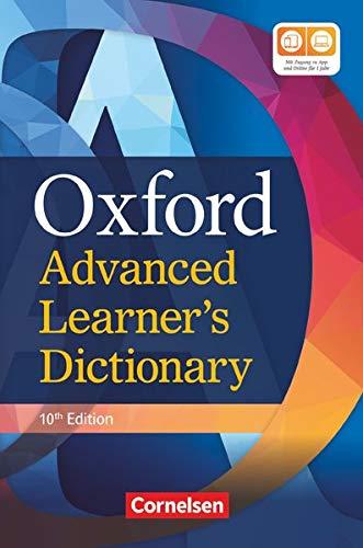 Oxford Advanced Learner\'s Dictionary - 10th Edition: B2-C2 - Wörterbuch (Festeinband) mit Online-Zugangscode: Inklusive Oxford Speaking Tutor und Oxford Writing Tutor